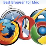 Best browser for mac 2016| Choose From 5 Best Browser For Mac