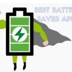5 Best Battery Saver App For Android With Tutorials