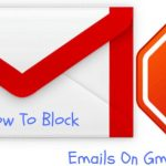 How To Block Emails on Gmail? [Full Tutorial 2016] by TechWhack